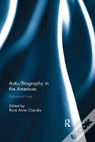 Auto/Biography In The Americas