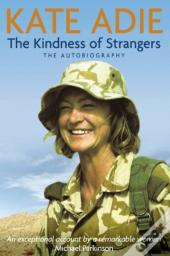 Autobiography: The Kindness Of Strangers