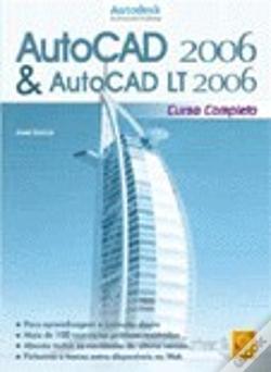 Wook.pt - AutoCAD 2006 & AutoCAD LT 2006 - Curso Completo
