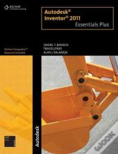 Autodesk® Inventor® 2011 Essentials Plus
