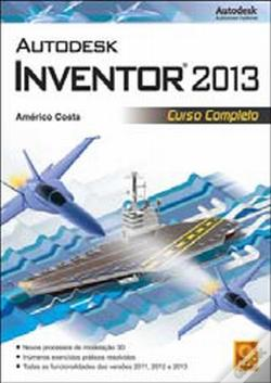 Wook.pt - Autodesk Inventor 2013 Curso Completo