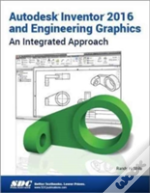 Autodesk Inventor 2016 And Engineering Graphics