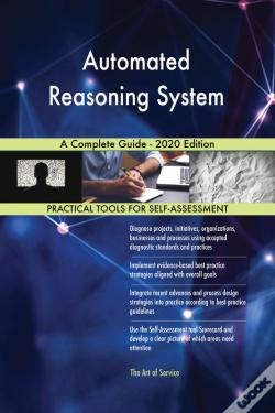 Wook.pt - Automated Reasoning System A Complete Guide - 2020 Edition