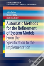 Automatic Methods For The Refinement Of System Models
