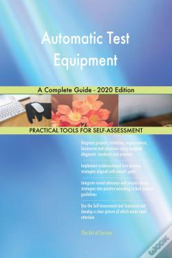 Wook.pt - Automatic Test Equipment A Complete Guide - 2020 Edition