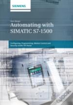 Automating With Simatic S7-1500 Configuring, Programming, Motion Control