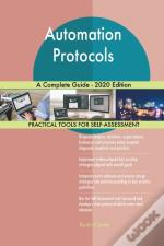 Automation Protocols A Complete Guide -