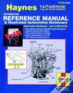 Automotive Reference Manual And Illustrated Automotive Dictionary