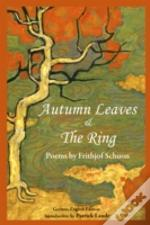 Autumn Leaves & The Ring