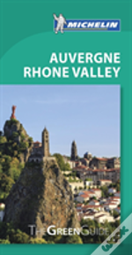 Auvergne Rhone Valley Green Guide