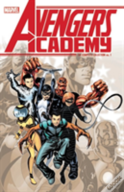 Wook.pt - Avengers Academy: The Complete Collection Vol. 1