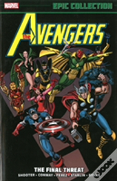 Avengers Epic Collection The Final Threa