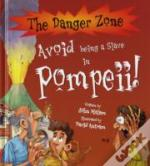 Avoid Being A Slave In Pompeii!