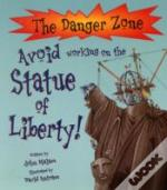 Avoid Working On The Statue Of Liberty!