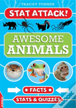 Awesome Animals: Facts, Stats And Quizzes