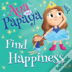 Aya And Papaya Find Happiness