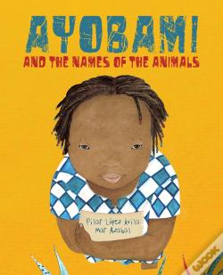 Wook.pt - Ayobami And The Names Of The Animals