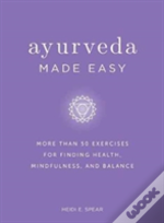 Ayurveda Made Easy