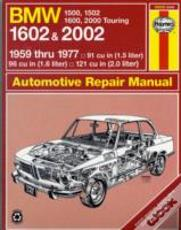B. M. W. 1602 And 2002 Owner'S Workshop Manual