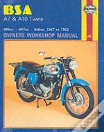 B. S. A. A7 And A10 Twins Owner'S Workshop Manual