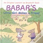 Babar'S Little Girl Makes A Friend