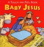 Baby Jesus Touch And Feel