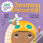 Baby Loves Aerospace Engineering!