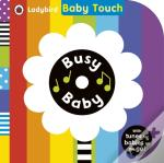 Baby Touch: Busy Baby Book And Audio