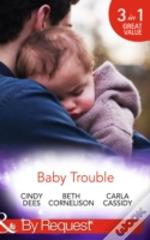 Baby Trouble