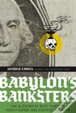 Babylons Banksters