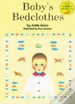 Baby'S Bedclothes