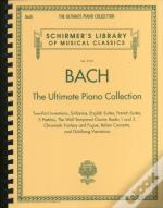 Bach The Ultimate Piano Collection