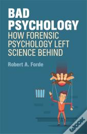 Bad (Forensic) Psychology