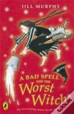Bad Spell For The Worst Witch