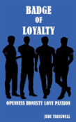 Badge Of Loyalty