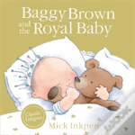 Baggy Brown And The Royal Baby