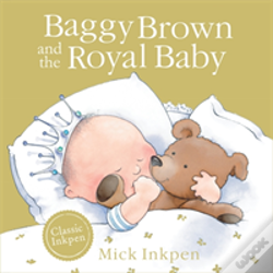 Wook.pt - Baggy Brown And The Royal Baby