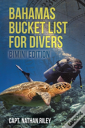 Bahamas Bucket List For Divers