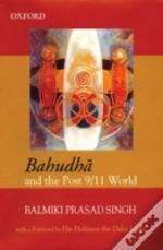 Bahudha And The Post 9/11 World