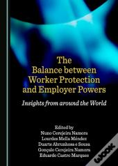 Balance Between Worker Protection And Employer Powers
