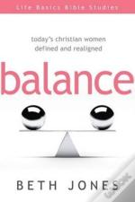 Balance: Today'S Christian Women Defined