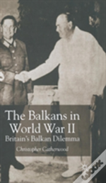 BALKANS IN WORLD WAR TWO
