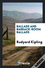 Ballads And Barrack-Room Ballads