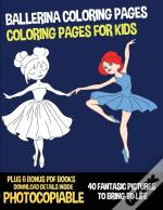 Ballerina Coloring Pages (Coloring Pages For Kids)