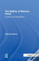 BALLETS OF MAURICE RAVEL