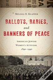 Ballots, Babies, And Banners Of Peace
