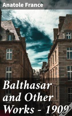 Wook.pt - Balthasar And Other Works - 1909