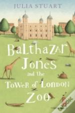 Balthazar Jones & The Tower/London Zoo
