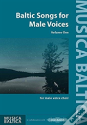 Baltic Songs For Male Voices Vol 1