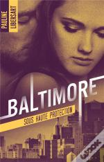 Baltimore - T02 - Baltimore 2 - Sous Haute Protection